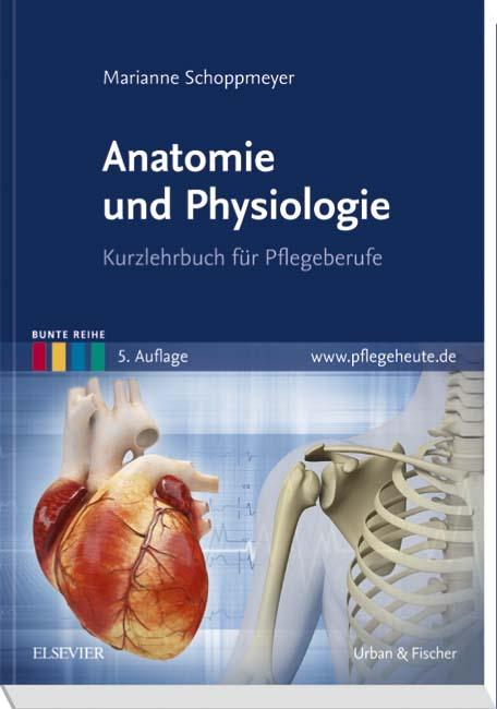 Anatomie und Physiologie - 9783437265341 | Elsevier GmbH