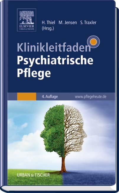 Klinikleitfaden Psychiatrische Pflege 9783437268724 Elsevier Gmbh