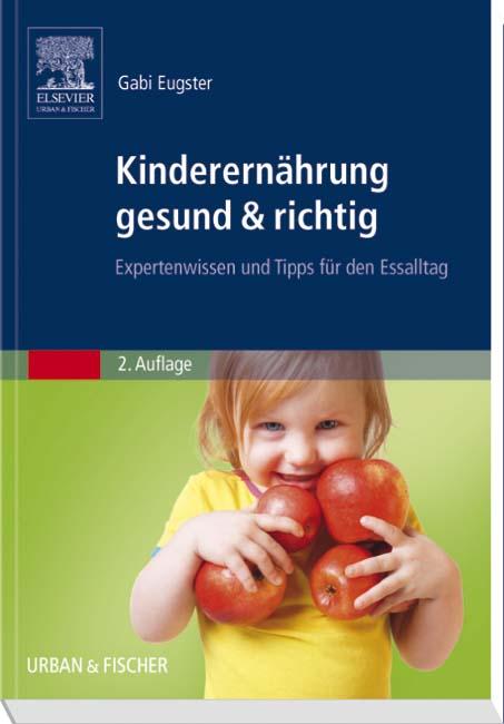 Babyernährung gesund & richtig - 9783437274824 | Elsevier GmbH
