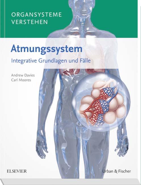 Organsysteme verstehen - Atmungssystem - 9783437412578 | Elsevier GmbH