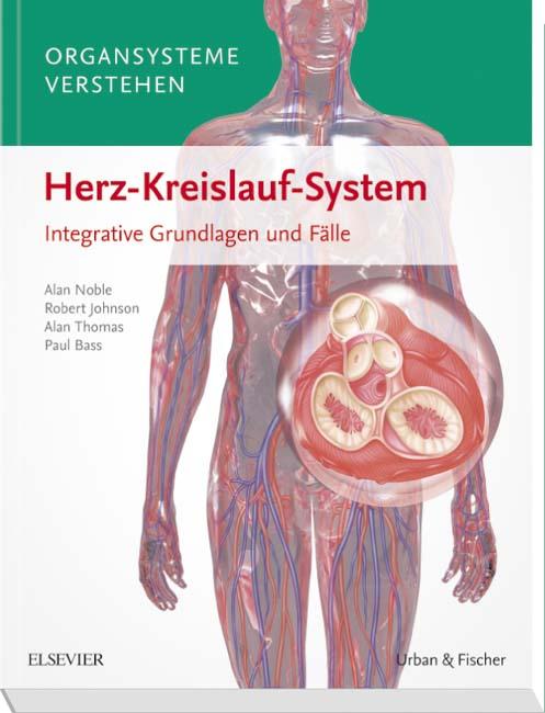 Organsysteme verstehen - Herz-Kreislauf-System - 9783437429842 ...