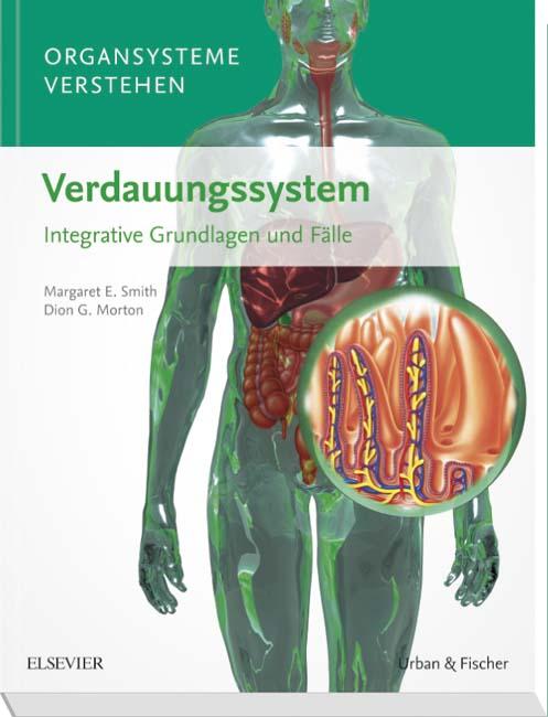 Organsysteme verstehen - Verdauungssystem - 9783437429941 | Elsevier ...