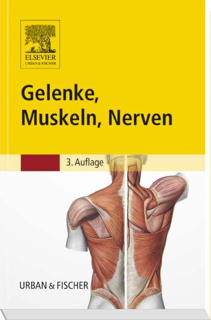 Gelenke, Muskeln, Nerven - 9783437451782 | Elsevier GmbH