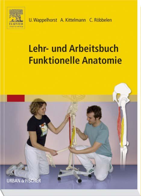 Lehr- und Arbeitsbuch Funktionelle Anatomie - 9783437480300 ...
